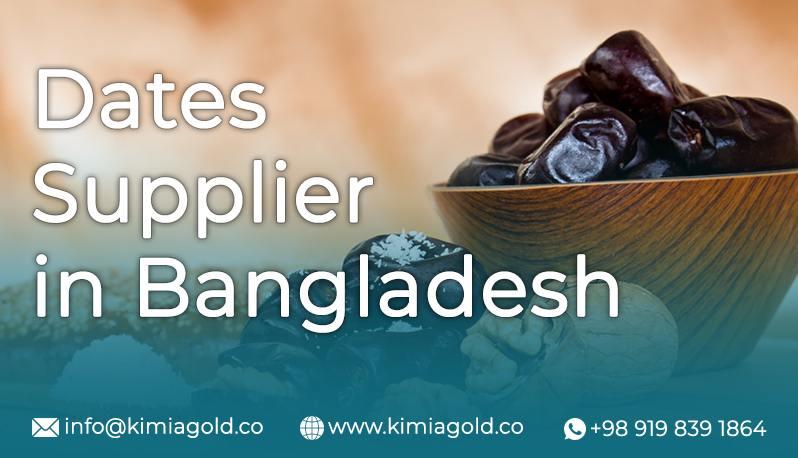 Dates Supplier in Bangladesh